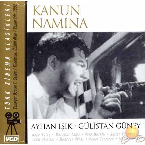 Türk Sinema Klasikleri (Kanun Namına) ( VCD )