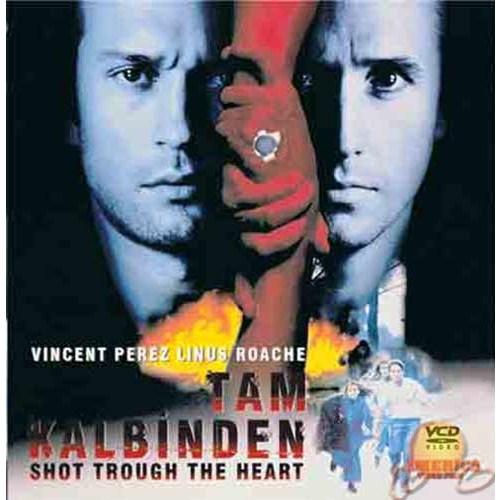 Tam Kalbinden (Shot Through The Heart) ( VCD )