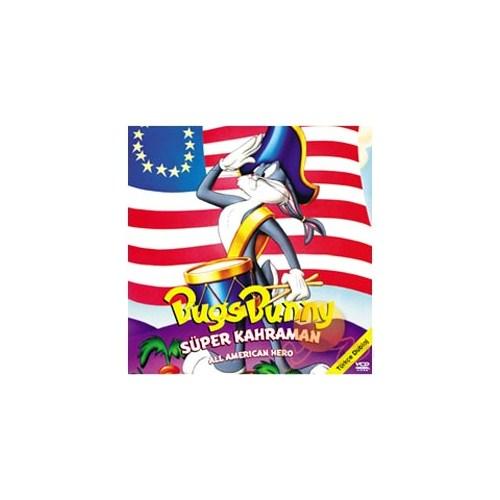 Bugs Bunny Süper Kahraman (Bugs Bunny All American Hero)