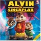Alvin ve Sincaplar (Alvin And The Chipmunks)