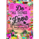 Educa Puzzle Do All The Things With Love 500 Parça Puzzle