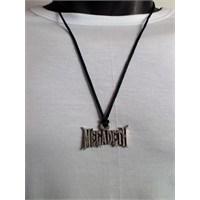 Köstebek Megadeth