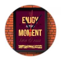 Fotografyabaskı Enjoy Every Moment 20 Cm Yuvarlak Hdf Saat Baskı