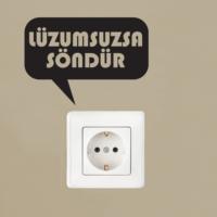 Lüzumsuzsa Söndür Priz Sticker PRZ08