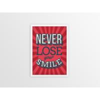 Never Lose Smile Çerçeveli Poster
