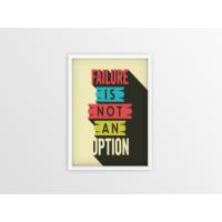 Failure is not an Option Çerçeveli Poster