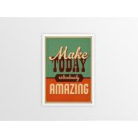 Make Today Amazing Çerçeveli Poster