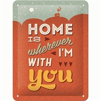 Nostalgic Art Home İs Wherever I Am With You Metal Kabart Malı Pin Up Duvar Panosu (15 X 20 Cm)