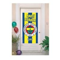 Parti Şöleni Fenerbahçe Kapı Afişi