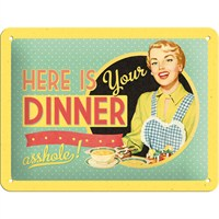 Here İs Your Dinner Metal Kabartmalı Pin Up Duvar Panosu