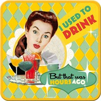 I Used To Drink Tekli Bardak Altlığı 9 x 9 cm