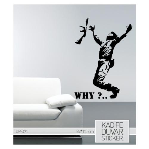 Artikel Why Kadife Duvar Sticker 82x115 cm DP 471