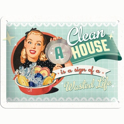 Nostalgic Art A Clean House İs A Sign Of A Wasted Life Metal Kabart Malı Pin Up Duvar Panosu (15 X 20 Cm)