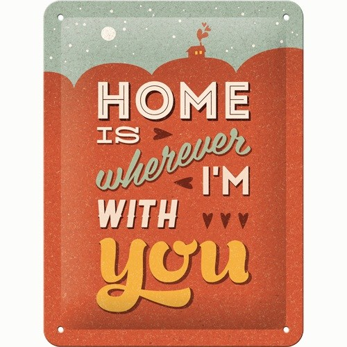 Nostalgic Art Home İs Wherever I Am With You Metal Kabart Malı Pin Up Duvar Panosu (15 X 20 Cm)