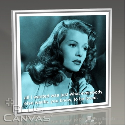 Pluscanvas - Rita Hayworth - To Be Loved Tablo