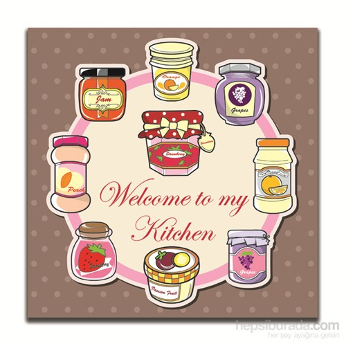 Dolce Home Dekoratif Mutfağıma Hoşgeldiniz Yazılı Tablo 5