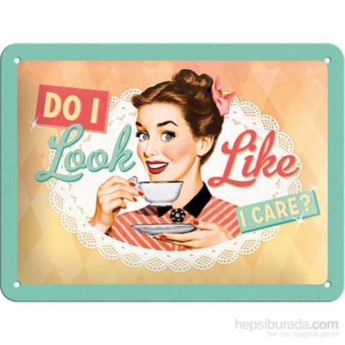 Do I Look Like I Care ? Metal Kabartmalı Pin Up Duvar Panosu