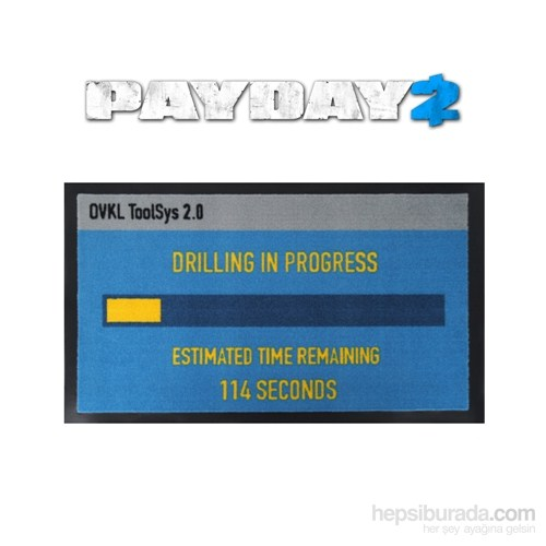 Payday 2 Doormat Drilling Paspas