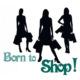 Eurographics Born To Shop Sticker