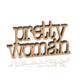 El Yazın Ahşap Yazı - Pretty Woman