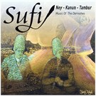 Sufi - Ney - Kanun - Tanbur