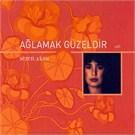Sezen Aksu - Aglamak Guzeldir (CD)