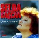 SELDA BAGCAN - Çifte Çiftetelli