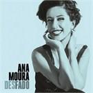 Ana Moura - Desfado