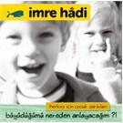 Imre Hadi - Buyudugumu nereden anlayacagım ?!