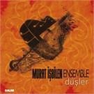 Murat İşbilen Ensemble - Düşler