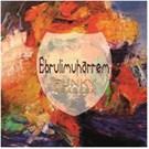 Ebruli Muharrem - Funky Arabesk (CD)