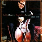 Uğur Işık - Cello Unueils Anatolian Spirit