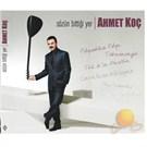 Ahmet Koc - Sozun Bittigi Yer