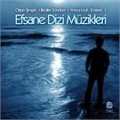 Efsane Dizi Muzikleri - Olgun Simsek + Yonca Lodi
