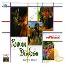 Roman Diskosu - Gypsy's Dısco