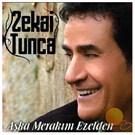 Zekai Tunca - Aşka Merakım Ezelden