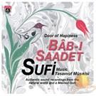 Bab-ı Saadet - Door Of Hapıness