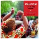 Roman Olsun - Let My Love Be Rom