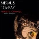 Meral & Tombaz - Varıete Orıental