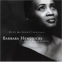 Barbara Hendrıcks - Gıve Me Jesus / Spırıtuals
