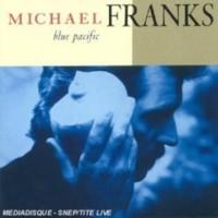 Mıchael Franks - Blue Pacıfıc