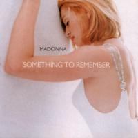 Madonna - Somethıng To Remember