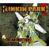 Lınkın Park - Reanımatıon