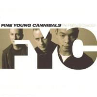 Fıne Young Cannıbals - Platınum Collectıon