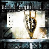 Dark Tranquıllıty - Haven
