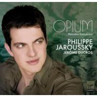Phılıppe Jaroussky - Opıum - Melodıes Françaıse