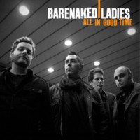 Barenaked Ladıes - All In Good Tıme