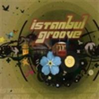 İstanbul Groove - İstanbul Groove
