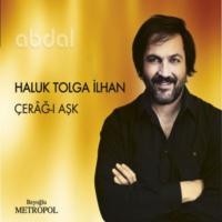 Haluk Tolga İlhan - Cerag-I Ask