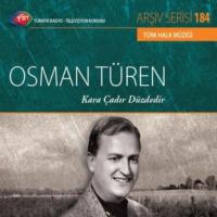 Osman Turenkara Cadır Duzdedır - Trt Cd Arsıv 184